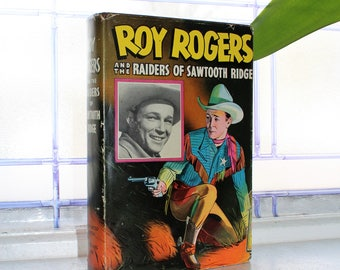 1946 Roy Rogers Book Raiders of Sawtooth Ridge with Dust Jacket