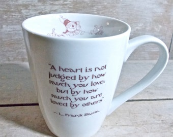 Wizard of Oz Quote Coffee Mug, DISCOUNTED SECOND, A Heart is Not Judged, How Much You Are Loved By Others,  Scarecrow Tinman,