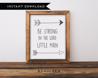 Digital Download, Nursery Wall Art, Woodland Nursery Wall Art, Be Brave Little One, Faith Print, Be Strong in the Lord, Little Man