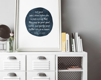 INSTANT DOWNLOAD, Matthew 5:16, Scripture Art Printable, No. 707