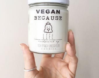 Vegan Because candles || 3 scents || Compassion, Love, Life, Equality, Freedom || Soy Candles, Vegan Candles, Vegan Because, Vegan Gifts