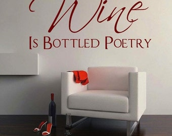 Wine Is Bottled Poetry Wall Quote Home Sticker Wall Drinking Funny Alcohol  Food Dining Room Removable