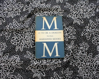 AUTOGRAPHED O To Be A Dragon By Marianne Moore. 1959 First Edition Hardcover Poetry Book. 1950s Marianne Moore Autographed Poem Book