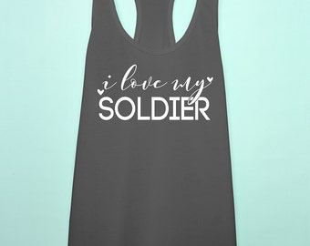 I love my Soldier Army tank top. Army wife tank. Army girlfriend racerback. Army support clothing. Army workout tank. Military wife tank.