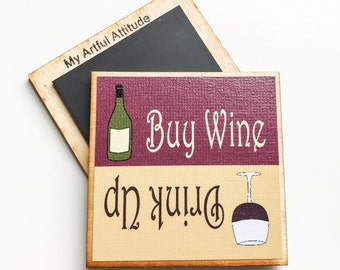 Wine Lover Gift, Buy Wine Reminder Magnet, Drink More Wine, Shopping List, Stocking Stuffer Gifts Under 5 or 10