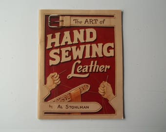 The Art of Hand Sewing Leather     AL Stohlman     How to Sew Leather Guide  Tandy Leather Co