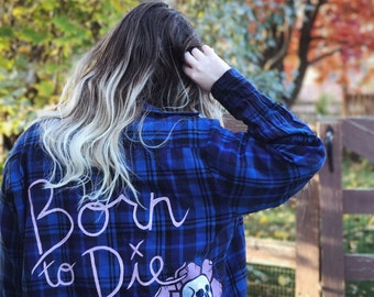 Blue 'Born to Die' hand painted flannel