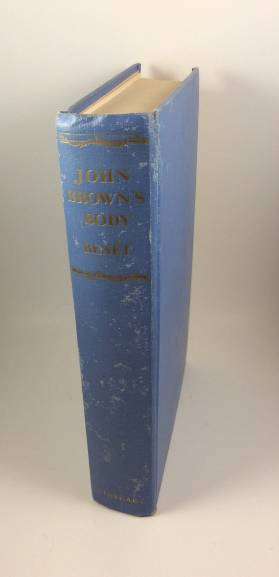 John Browns Body Book, vintage book from 1957, vintage civil war story, epic American poem, masterful rebelling of the Civil War