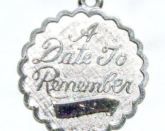 A Date to Remember Charm - Vintage Sterling Anniversary or Birthday Charm Ready to be Engraved
