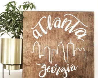 Atlanta Georgia. Wood Sign. Wall Decor. Skyline. Cityscape. Calligraphy