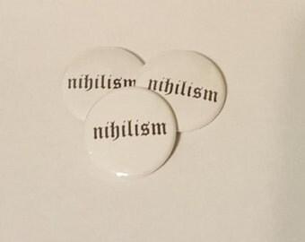 Nihilism Pin