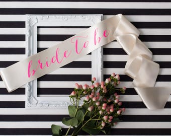 Bride To Be Sash - Neon Pink on Ivory