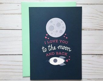 I Love You To The Moon And Back Card, Love Greeting Card, Anniversary Card, Childs Birthday Card, I Love You Card, Outer Space Card