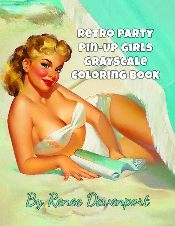 PDF for Retro Pin Up Party Girls Grayscale Coloring Book--27 Coloring Pages