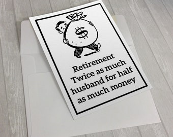 Retirement twice as much husband for half as much money, Retirement Card, Retirement Gift For Him, Retirement Gifts For Women