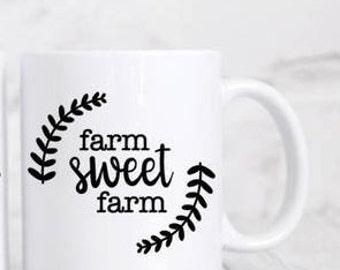 Farm Sweet Farm Coffee Mug - Farmhouse Style - Coffee Mug - Coffee Bar Decor - Mug for Her - Gift for Her - Farmhouse Mugs