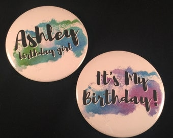 Watercolor Birthday Buttons | Birthday Name Tag Pins | Personalized 3 Inch Pinback Buttons | Birthday Party Favors Available in 3 Colors