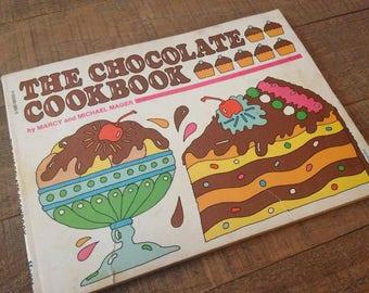 1977 The Chocolate Cookbook, Scholastic Cookbook, Vintage Cookbook, Chocolate, Baker