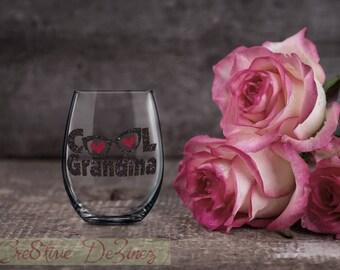 Cool Grandma, Gift for Grandmom, Grandmother Wine Glass, Mom Glass, Grandparent Present, Birthday Present, New Grandmother, Wine Lover Gift