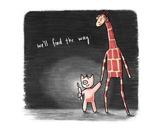 Motivating Giraffe - We'll find the way - 8x11 A4 Print
