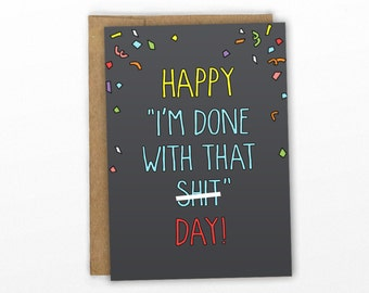 Funny Congratulations Card | Funny Graduation Card ~ I'm Done With That Shit!