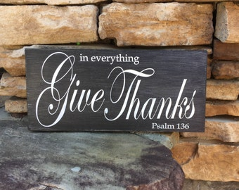 Bible sign, Give Thanks, Psalm 136, wood sign, weathered sign, Bible quote, shabby chic