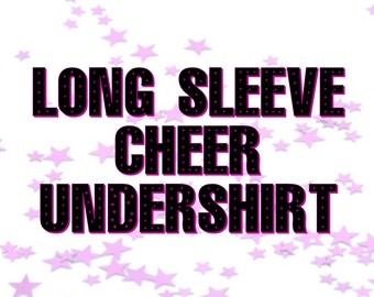 Long Sleeve Cheer Undershirt