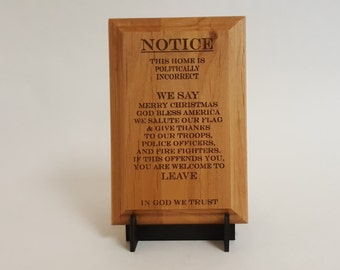 "Politically Incorrect Engraved Wood Plaque 4"" X 6"""