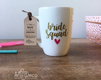 BRIDE SQUAD MUG / Bridesmaid Gift / Wedding Gift / Bridesmaids / Bride Squad / Coffee Mug /  Cute Bridesmaid Gift