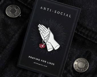 Praying For Likes - Enamel Pin