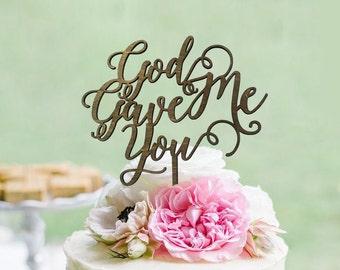 "Rustic ""God Gave Me You"" Wedding Cake Topper - Cake Toppers - Rustic Country Chic Wedding - Wedding Cake Topper - Beach Cake Topper"
