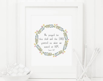 We Prayed For This Child Printable Nursery Scripture Wall Art Floral Bible Verse Wall Art Christian Nursery Wall Art Floral Wreath Scripture