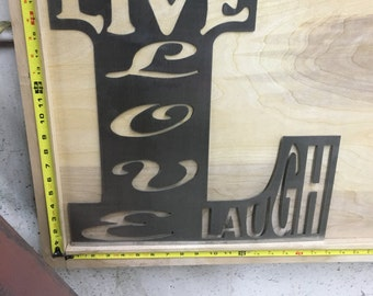 Live Love Laugh Metal cut out sign