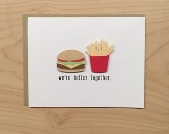 Cute Valentine's Day Card, Burger and Fries Card, We're Better Together, Love Card, Anniversary Card, Valentine's Day, Cheeseburger