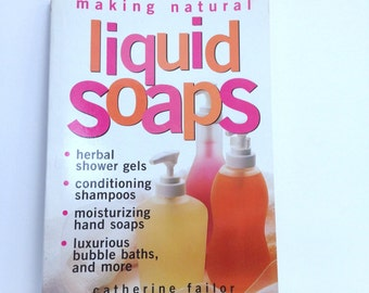 Making Natural Liquid Soap Herbal Shower Gel Conditioning Shampoo Moisturizing Hand Soap Luxury Bubble Bath DIY Soapmaking Tutorial How To