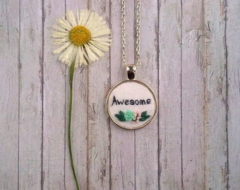 Awesome embroidered necklace Motivational jewelry Flower necklace Friendship gift for her Word necklace Inspiration Personalized jewelry