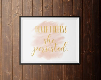 "Printable - ""Nevertheless, she persisted."" Artwork"