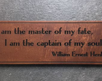 Master of My Fate Captain of My Soul Sign