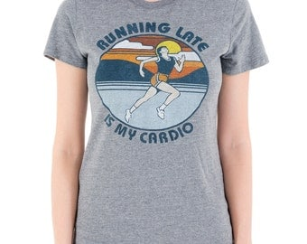 Running Late Is My Cardio (GT6795-102TGR) Women's T-Shirt. Cardio, workout, i work out, gym, running, funny workout tees, funny t-shirts