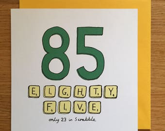 85th birthday card / 85 / 85th/ scrabble /