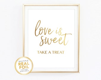 Love is sweet take a treat  sign, Gold Foil, Real Foil Print, Silver foil, Wall Art, wedding decor,  hashtag, hashtag 001