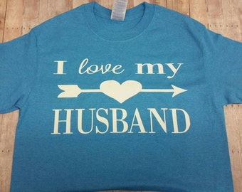I Love My Husband T-shirt. Show your love for your spouse