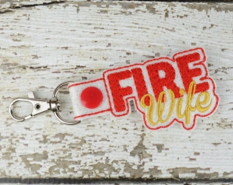 Fire Wife Keychain - Bag Tag - Small Gift - Gift for Her - Thank You Gift - Bag Accessory - Zipper Pull - Women's Gift - Gift for Mom