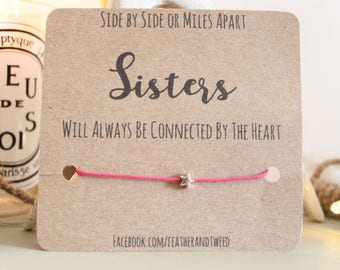Sisters Star Bracelet ' Side by side or miles apart sisters will always be connected by the heart ' quote - sister quote - wish bracelet