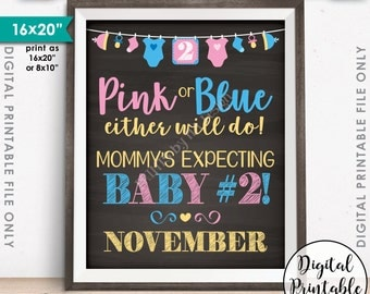 """Pink or Blue Baby Number 2 due NOVEMBER Mommy's Expecting #2, Instant Download 8x10/16x20"""" Chalkboard Style Printable Pregnancy Announcement"""
