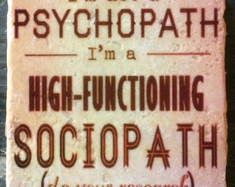OVERSTOCK SALE: High-Functioning Sociopath Sherlock Quote Coaster or Decor Accent