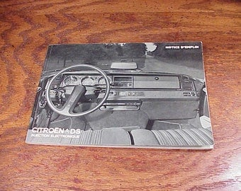 1972 Citroen DS Car Owner's Manual, Notice D'Emploi, in French only, no. 07551
