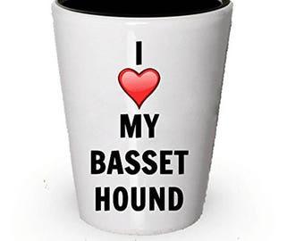 I love my Basset Hound Shot Glass - Basset Hound Lover gifts