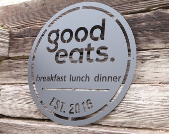 Good Eats Sign