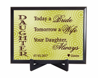 Today a Bride, Tomorrow a Wife, Forever your Daughter Gift for Mom and Dad on my Wedding, Gift to Parents,Custom Gift from Daughter, PHW013